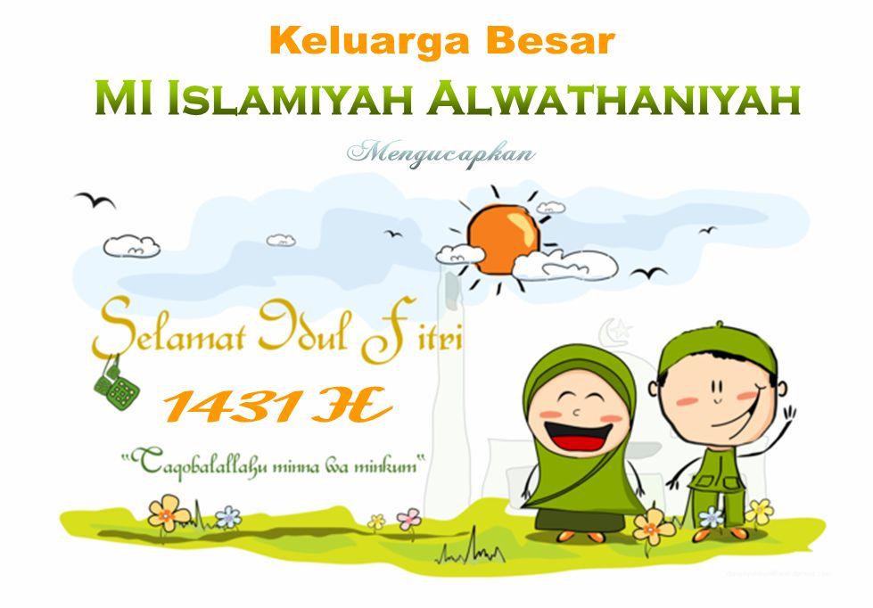 Kartu Ucapan Idul Fitri 1431 H Mi Islamiyah Alwathaniyah